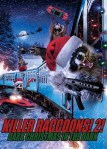 Killer Raccoons 2: Dark Christmas in the Dark is coming to DVD