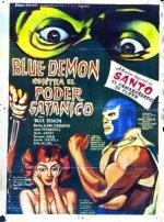 Blue Demon vs. Satanic Power, 1964
