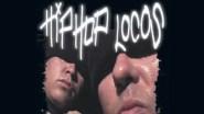 hip hop locos