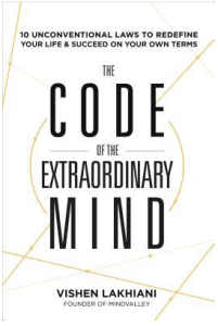 Book Cover, the code of the extraordinary mind, by Vishen Lakhiani