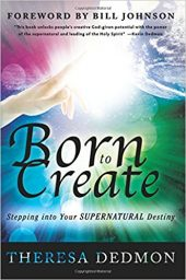 "Book cover of ""Born to Create"" by Theresa Dedmon"