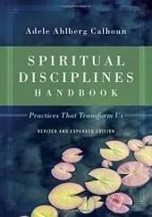 """Book cover of """"Spiritual Disciplines Handbook"""" by Adele Calhoun"""