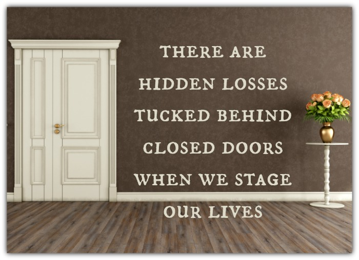 The Hidden Losses of Staging our Lives