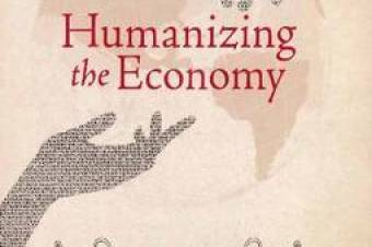 Humanizing the Economy