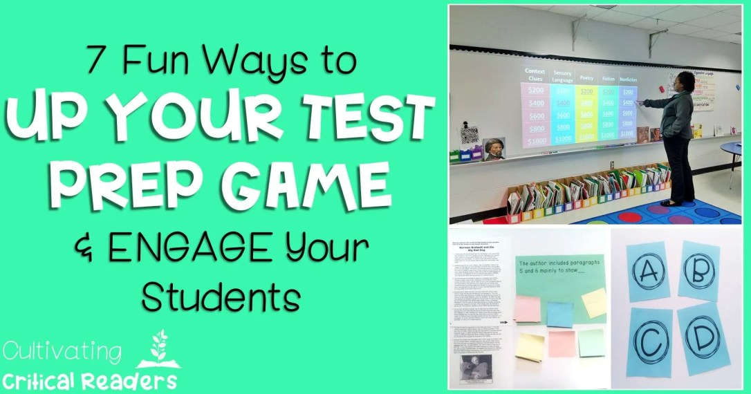 7 Fun Ways to Up Your Test Prep Game and Engage Your Students