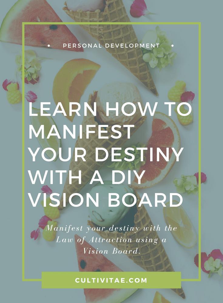 manifest your destiny vision board
