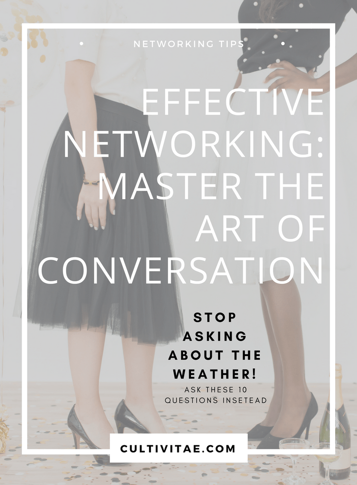 effective networking tips - master the art of conversation
