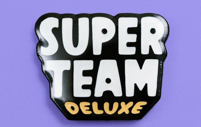 Super Team Deluxe pin