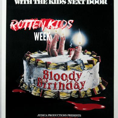 bloody birthday rotten kids week