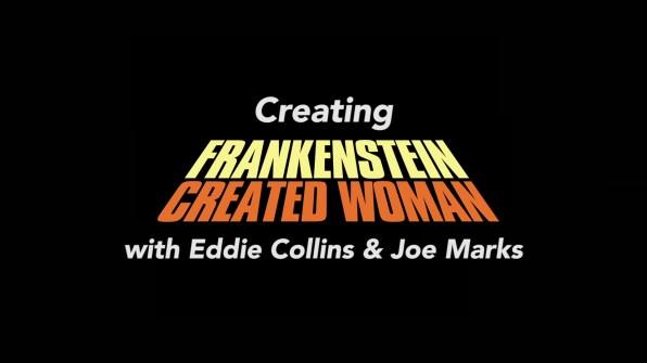 Frankenstein Created Woman Eddie Collins & Joe Marks interview 1