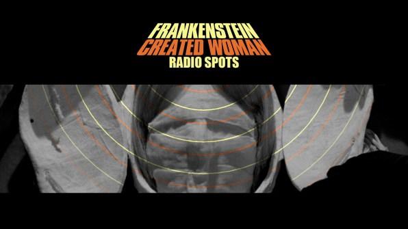Frankenstein Created Woman radio spots
