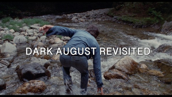 Dark August Revisited Feature