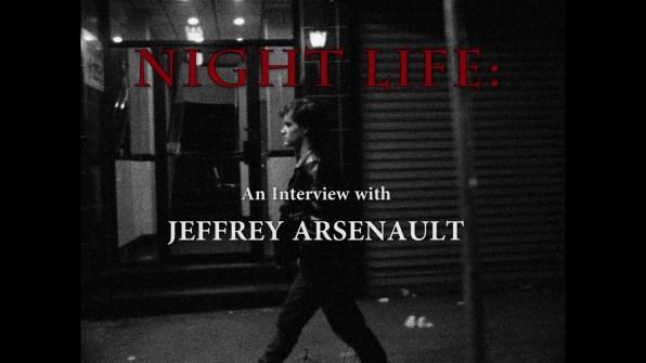 Night Owl Jeffrey Arsenault interview 1