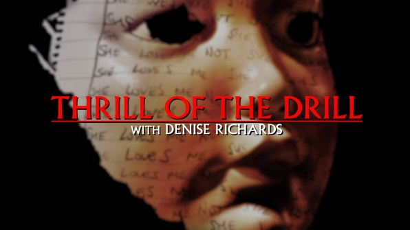 Thrill of the Drill Feature