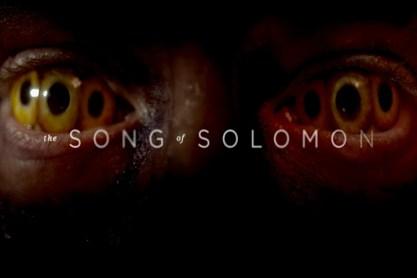 Song of Solomon Trailer