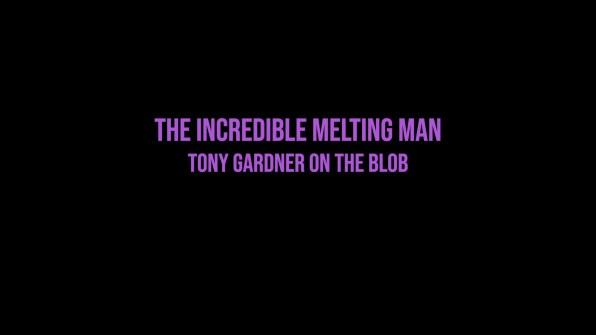 The Blob Tony Gardner interview 1