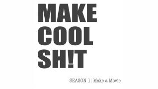Make Cool Sh!t Podcast Episode 1