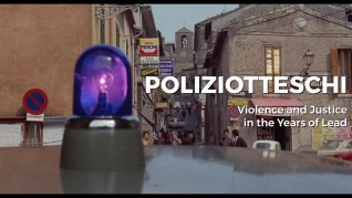 No, the Case is Happily Resolved Poliziotteschi: Violence and Justice in the Years of Lead featurette 1