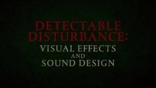 A Quiet Place Part II Detectable Disturbance featurette
