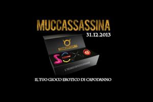 Muccassassina Capodanno 2014