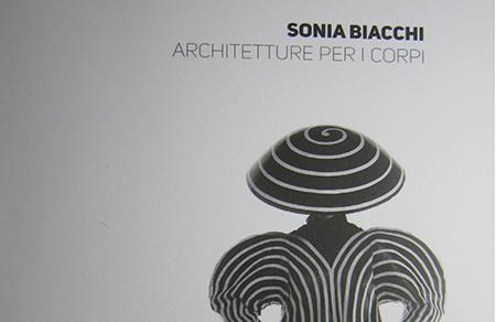 Sonia Biacchi, Architetture per i Corpi