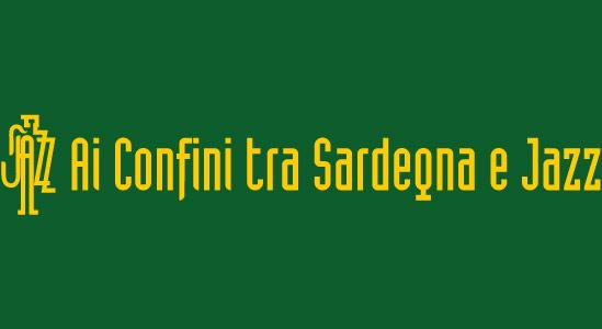 """XXXII edizione del festival internazionale """"Ai Confini tra Sardegna e Jazz"""",1-10 settembre 2017"""