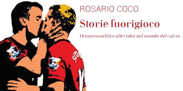 """Abbiamo #lettopervoi """"Storie Fuorigioco"""" di Rosario Coco"""