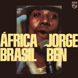 África Brasil, de Jorge Ben