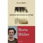 """Herta Müller, """"Regele se-nclină şi ucide"""", Iaşi, Editura Polirom, 2005, 233 de pagini"""