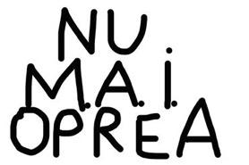nu_mai_oprea