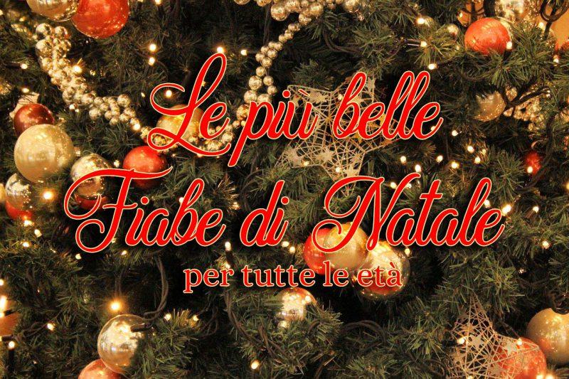 19/12/2016· le immagini di natale scaldano il cuore e ci rallegrano: Le Piu Belle Fiabe Di Natale Racconti Pieni Di Magia Da Leggere A Tutte Le Eta