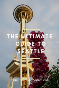 The Ultimate Guide To Seattle