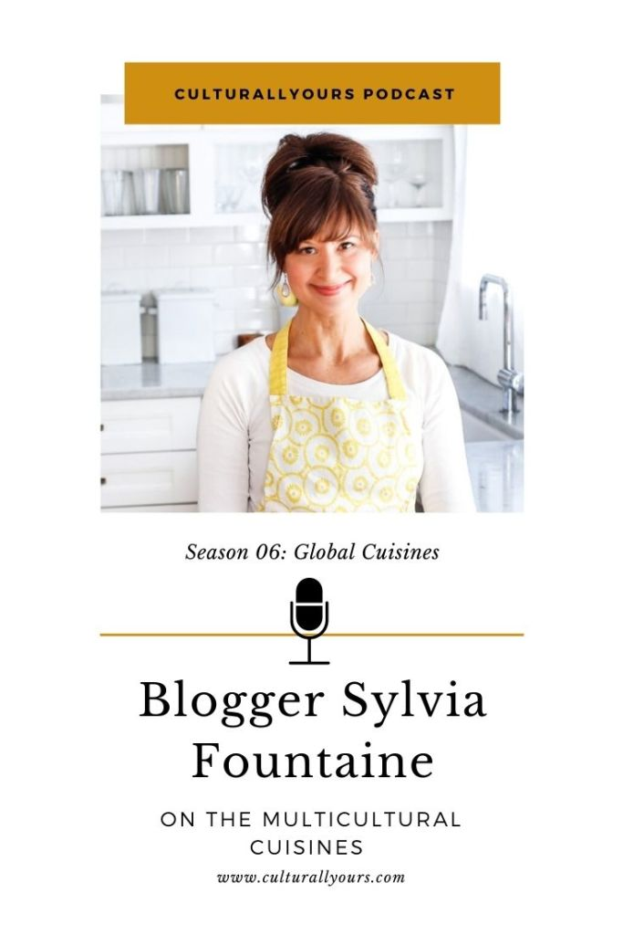 culturallyours podcast sylvia fountaine feasting at home interview