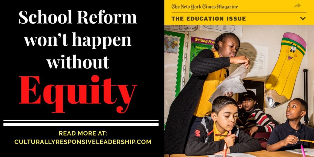 School Reform won't happen without Equity! – Response to New York Times Magazine