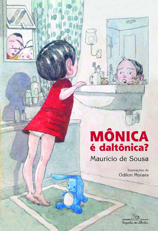 mc3b4nica-c3a9-daltc3b4nica-de-mauricio-de-souza-e-odilon-moraes-cialetras