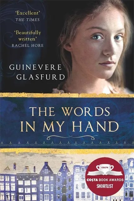 Guinevere Glasfurd Words in My Hand