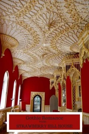 Gothic Romance Inside Strawberry Hill House