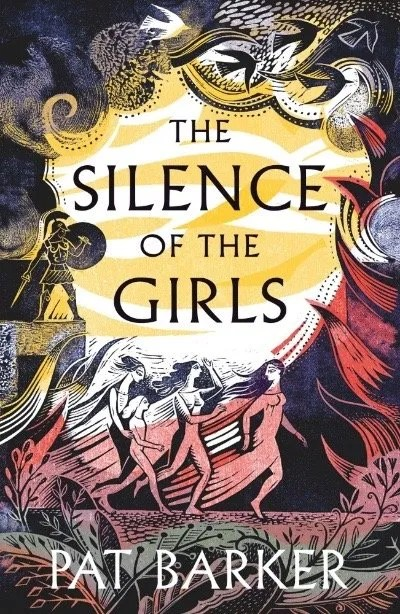 Book Review Silence of the Girls by Pat Barker