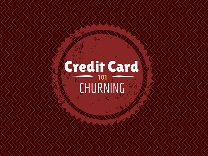 Credit Card Churning 101 • Cultural Xplorer