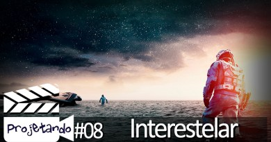Projetando Podcast #8 – Interestellar