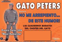 """Photo of El Gato Peters """"No me arrepiento… de este humor"""""""