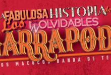 Photo of La Fabulosa Historia de los Inolvidables Marrapodi