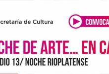 "Photo of ""Noche de Arte… en casa"" Episodio 13 – Noche rioplatense"