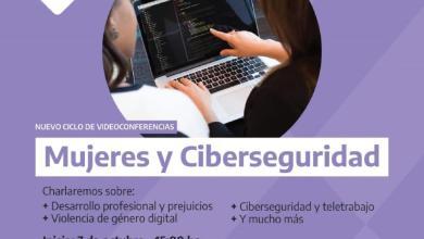 Photo of Nuevo ciclo de videoconferencias, Mujeres y Ciberseguridad