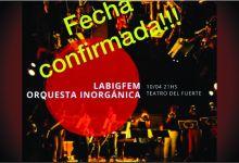 Photo of LABIGFEM Y ORQUESTA INORGÁNICA EN EL TEATRO DEL FUERTE