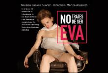 """Photo of """"NO TRATES DE SER EVA"""""""