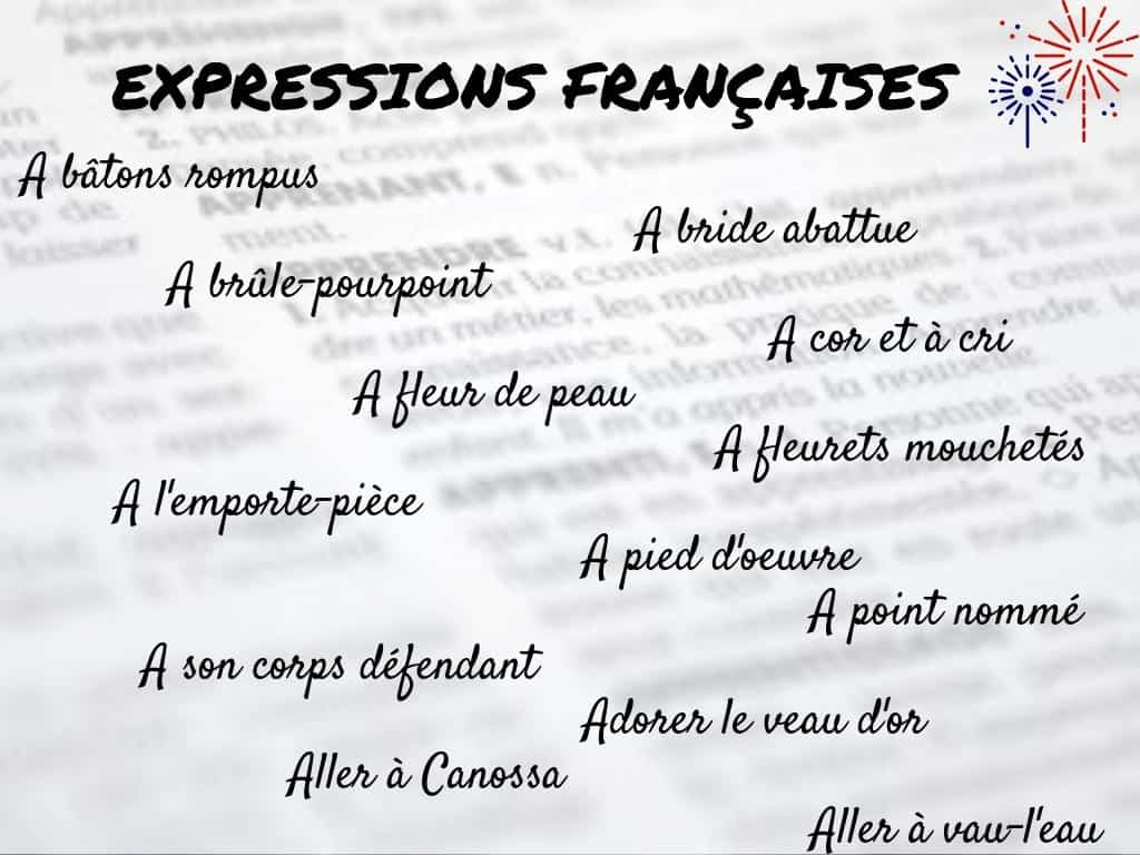 Et Si On Utilisait Plus Dexpressions Françaises 120 Expressions à