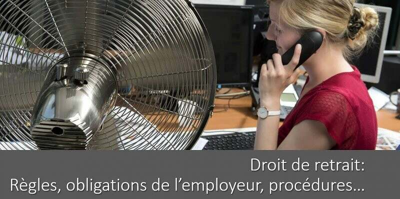 droit-de-retrait-chaleur-regles-obligations-employeur