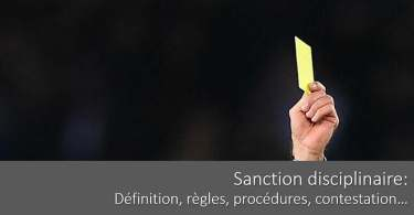 santion-disciplinaire-definition-regles-procedure-contestation