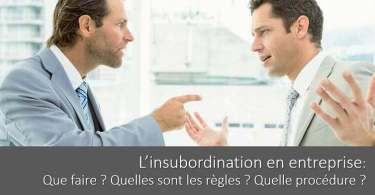 acte-insubordination-entreprise-definition-regles-procedure-faute